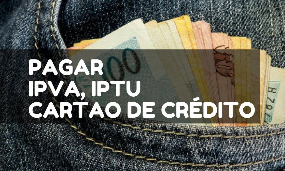 Pagamento de Dívidas do IPVA, IPTU e Cartão de Crédito