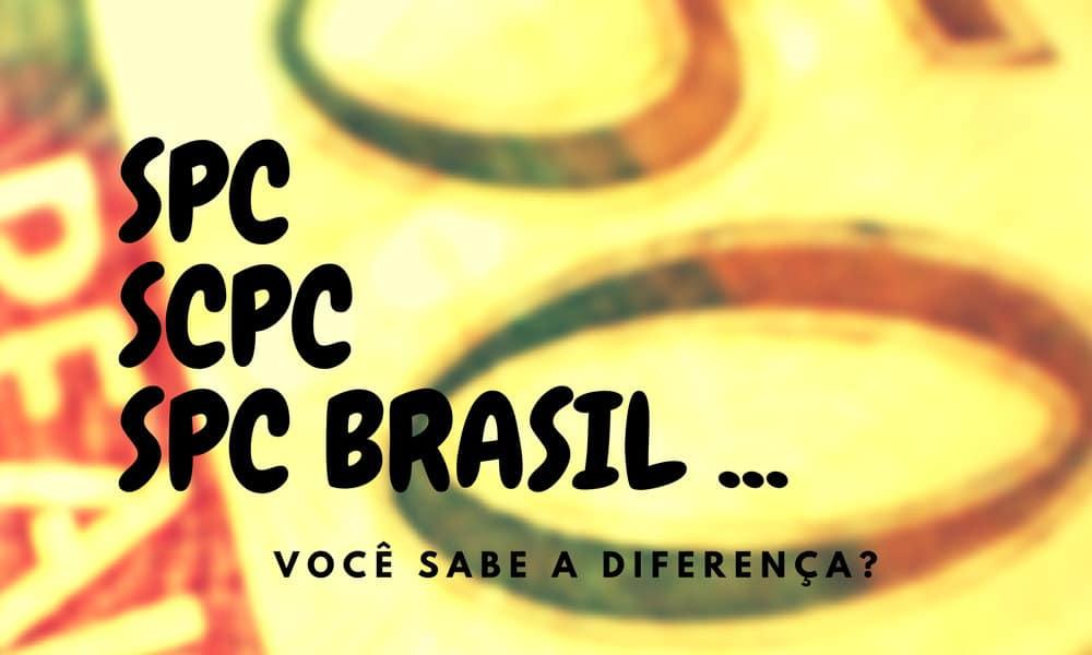 SPC, SCPC e SPC Brasil