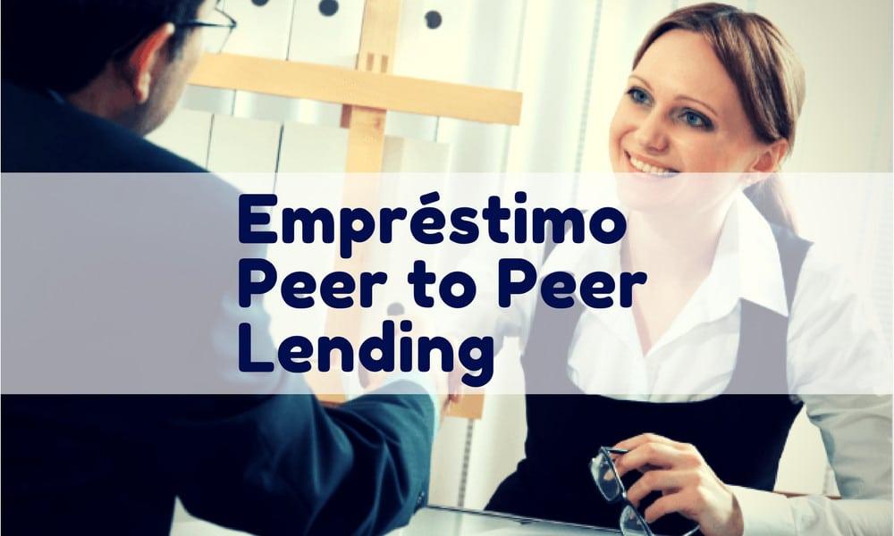 Empréstimo Peer to Peer { P2P } como Funciona entre pessoas