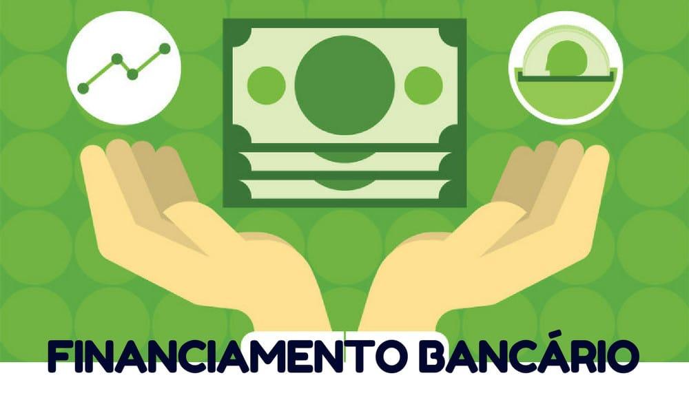 Financiamento bancário - o que é e como funciona?