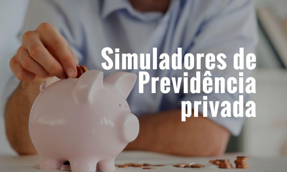 Conheça 3 simuladores de previdência privada